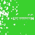 F.P. - Lost Generation / Special Edition (MCD)1