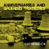 Next Generation - Anniversaries and Splendid Tragedies (CD)1