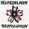 New Model Army - Today Is A Good Day (CD)1
