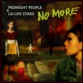 No More - Midnight People & Lo-Life Stars (CD)1