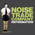 Noise Trade Company - Reformation (CD)1