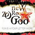 New Zero God - Fun Is A Four Letter Word (CD)1
