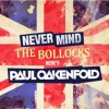 Paul Oakenfold - Never Mind The Bollocks / Here's Oakenfold (2CD)1