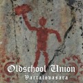 Oldschool Union - Vartalovasara (CD)1