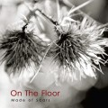 On The Floor - Made of Scars (CD)1