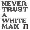 Pankow - Never Trust A White Man (CD)1