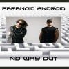 Paranoid Android - No Way Out (CD)1
