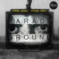 Parade Ground - Strange World (CD)1
