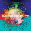 Placebo - Loud Like Love / Deluxe Edition (CD+DVD)1