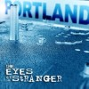 Portland - The Eyes Of A Stranger (CD)1