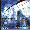 Project-X - Forbidden Desires (CD)1