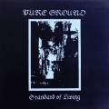 Pure Ground - Standard Of Living (CD)1