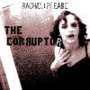 Rachael Please - The Corruptor (MCD)1