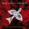 Rise and Fall of a Decade - Forget the 20th Century / ReRelease / Limited Edition (CD)1
