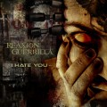 Reaxion Guerrilla - I Hate You (CD)1