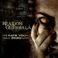 Reaxion Guerrilla - I Hate You (ReRelease) / Limited 2020 Edition (CD)1
