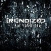 Renoized - I Am Your Sin (CD)1