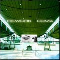 Re.Work - Coma (CD)1