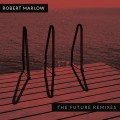 Robert Marlow - The Future - Remixes / Jewelcase (CD)1