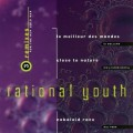 Rational Youth - 3 Remixes for the New Cold War (MCD)1