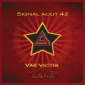 Signal Aout 42 - Vae Victis / Limited 1st edition (2CD)1
