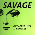 Savage - Greatest Hits & Remixes (2CD)1