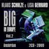 Klaus Schulze & Lisa Gerrard - Big In Europe Vol.2 (2CD + 2DVD)1