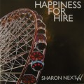 Sharon Next - Happiness For Hire (CD)1