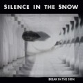 "Silence In The Snow - Break In The Skin / ReRelease / Limited Black Edition (12"" Vinyl)1"