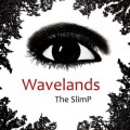 The SlimP - Wavelands (CD)1