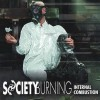 Society Burning - Internal Combustion / Limited Edition (CD)1