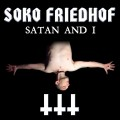Soko Friedhof - Satan & I (CD)1