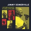 "Jimmy Somerville - Live And Acoustic At Stella Polaris / Limited Edition (12"" Vinyl)1"