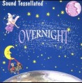 Sound Tessellated - Overnight (CD)1