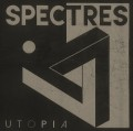 Spectres - Utopia (CD)1