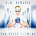A.M. Samurai - The First Element (CD)1