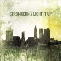 Stromkern - Light It Up (CD)1