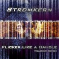 Stromkern - Flicker Like A Candle / US-ReIssue (CD)1