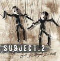Subject:2 - Love, Betrayal, Deceit (CD)1
