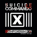 Suicide Commando - Compendium X30 / Limited Boxset (9CD + DVD)1