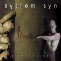 System Syn - Premeditated + Bonus / ReRelease (CD)1