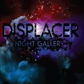 Displacer - Night Gallery (CD)1