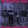 The Beautiful Dead - Nightmare's Coming To Town (EP CD)1