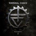 Terminal Choice - Black Journey 2 (2CD)1