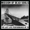Throbbing Gristle - Mission Of Dead Souls (CD)1
