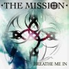 The Mission - Breathe Me In / Limited (MCD)1