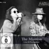 The Mission - Live at Rockpalast (2CD + DVD)1