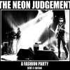The Neon Judgement - A Fashion Party (Live)1