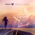 Torul - Difficult To Kill / Limited Edition (MCD)1