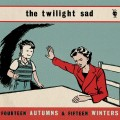 "The Twilight Sad - Fourteen Autumns And Fifteen Winters (12"" Vinyl)1"